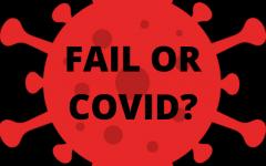 Failing grade or COVID?