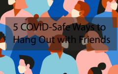 5 COVID safe ways to hang out with friends