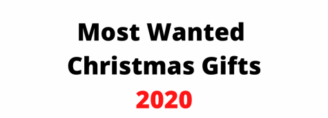 Most wanted Christmas gifts of 2020