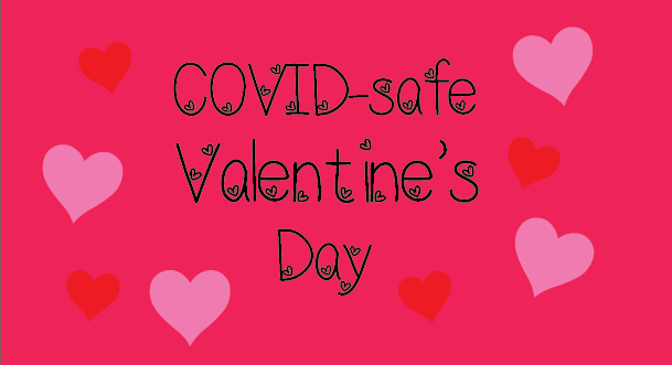 10 COVID safe ideas for Valentine